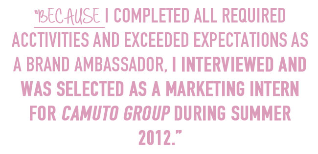 experience as a brand ambassador led to marketing internship